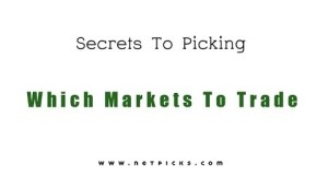 7 tips to picking great markets to trade