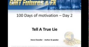 Day and Swing Traders 100 day motivational Challenge   Day 2