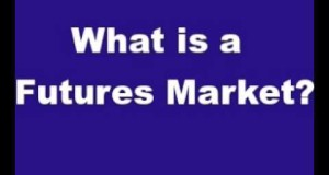 What is a Futures Market? How Do Futures Markets Work?